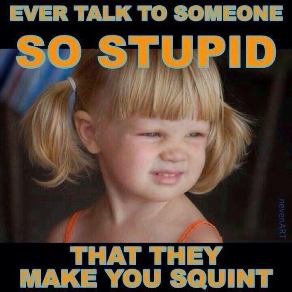 Stupid-Squint
