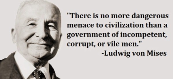 Ludwig von Mises-Disaster-For-Markets-And-Economies-Worldwide-And-Chaos-On-A-Global-Scale